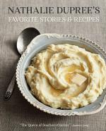 Nathalie Dupree's Favorite Recipes & Stories