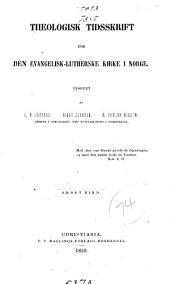 Theologisk tidsskrift for den evangelisk-Lutherske kirke i Norge: Volum 2