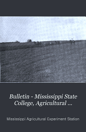 Bulletin - Mississippi State College, Agricultural Experiment Station: Issues 98-139