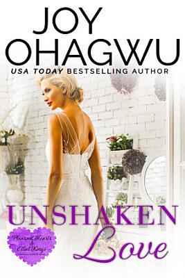Unshaken Love   A Christian Suspense   Book 4