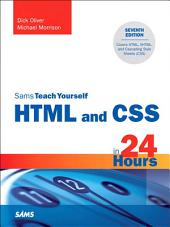Sams Teach Yourself HTML and CSS in 24 Hours: Edition 7