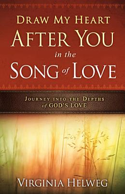Draw My Heart After You in the Song of Love PDF