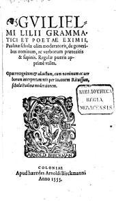 De generibus nominum ac verborum praeteritis & supinis. Regulae pueris apprimè utiles