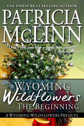 Wyoming Wildflowers  The Beginning PDF