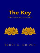 The Key: Poetry Ripened On an Island