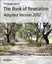 The Book of Revelation: Adapted Version 2012