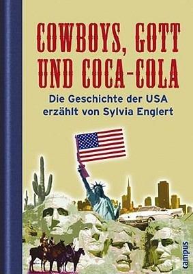 Cowboys, Gott und Coca-Cola