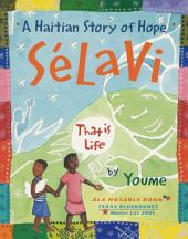 SŽlavi, That is Life: A Haitian Story of Hope