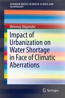 Impact of Urbanization on Water Shortage in Face of Climatic Aberrations PDF