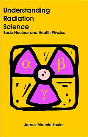 Understanding Radiation Science