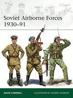 Soviet Airborne Forces 1930–91