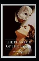 The Phantom of the Opera Original Edition Annotated  PDF