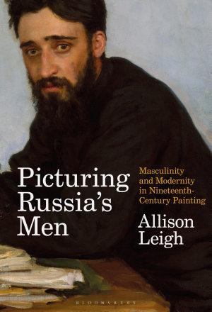 Picturing Russia   s Men