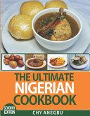 The Ultimate Nigerian Cookbook  7th Edition  PDF