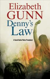 Denny's Law: A Sarah Burke police procedural