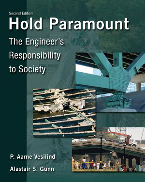 Hold Paramount  The Engineer s Responsibility to Society PDF