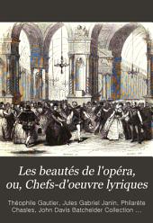 Les beautés de l'opéra, ou, Chefs-d'oeuvre lyriques: Volume1