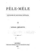 Pêle-mêle: fantaisies et souvenirs poétiques