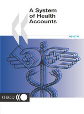 A System of Health Accounts