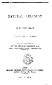 Natural religion, tr. by J.W. Cole, ed., with preface and notes, by J.B. Marsden