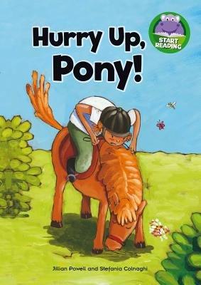 Hurry Up  Pony