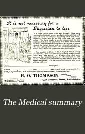The Medical Summary: A Monthly Journal of Practical Medicine, New Preparations, Volume 14
