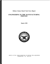 Defense Science Board task force report engineering in the manufacturing process