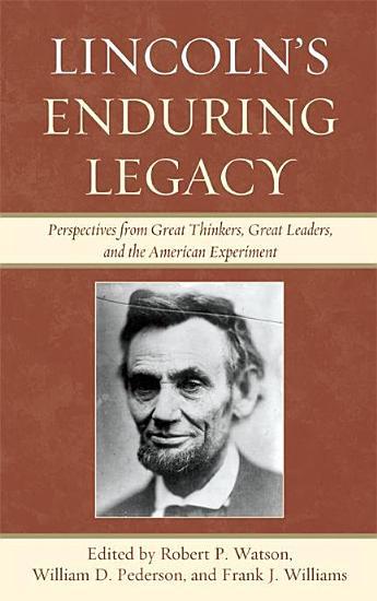 Lincoln s Enduring Legacy PDF
