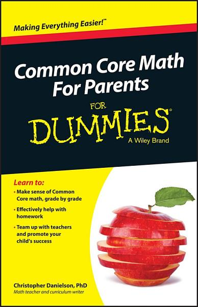 Common Core Math For Parents For Dummies with Videos Online PDF