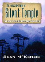 The Transcribed Talks of Silent Temple
