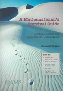 A Mathematician s Survival Guide Book
