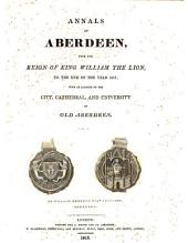 Annals of Aberdeen, from the reign of king William the lion