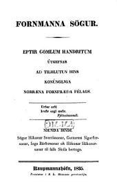 Sögur Hákonar Sverrissonar: Guttorms Sigurdarsonar, Ínga Bardarsonar ok Hákonar Hákonarsonar till falls Skúla hertoga