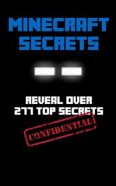 Minecraft Secrets: An Unofficial Guide to Dominate Minecraft