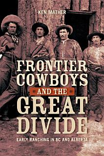 Frontier Cowboys and the Great Divide Book