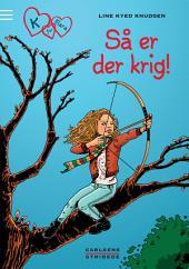K for Klara 6: Så er der krig!: Bind 6