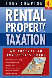 Rental Property and Taxation: An Australian Investor's Guide, Edition 4