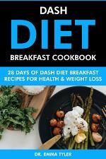 Dash Diet Breakfast Cookbook