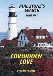 Phil Stone's Search Ends in a Forbidden Love