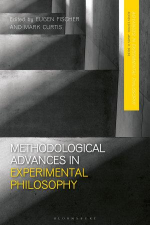 Methodological Advances in Experimental Philosophy PDF