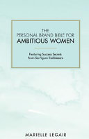 The Personal Brand Bible for Ambitious Women PDF