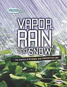 Vapor  Rain  and Snow