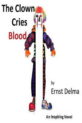 The Clown Cries Blood