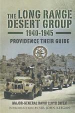 The Long Range Desert Group, 1940–1945