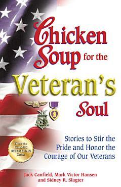 Chicken Soup for the Veteran s Soul PDF