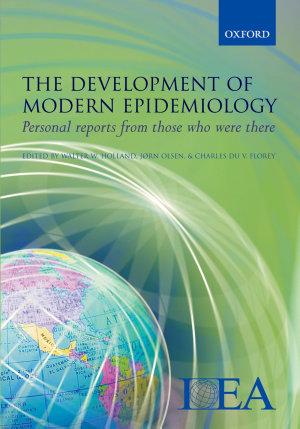The Development of Modern Epidemiology PDF