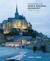 Fundamentals of World Regional Geography: Edition 3