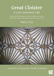Great Cloister: A Lost Canterbury Tale
