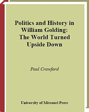 Politics and History in William Golding PDF
