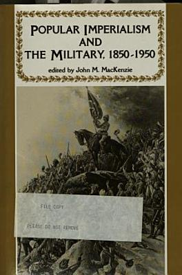 Popular Imperialism and the Military PDF